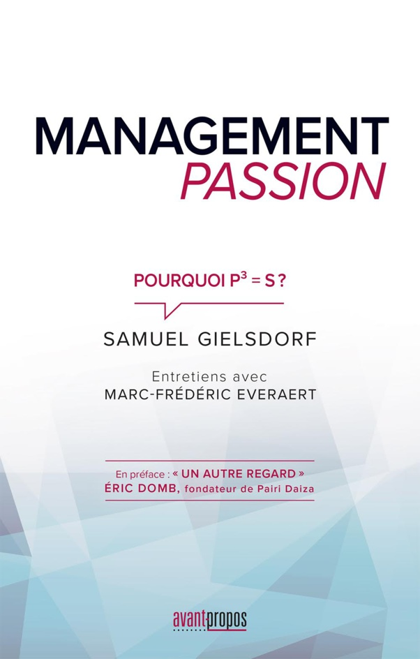 Management Passion… Pourquoi P³=S ?