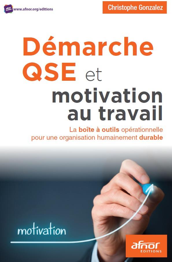 Démarche QSE et motivation au travail