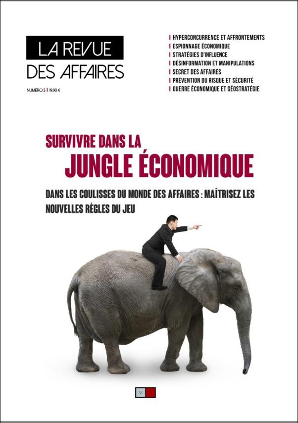 """Le dernier numéro de la Revue des Affaires vient de paraître ! """"Survivre dans la jungle économique"""""""