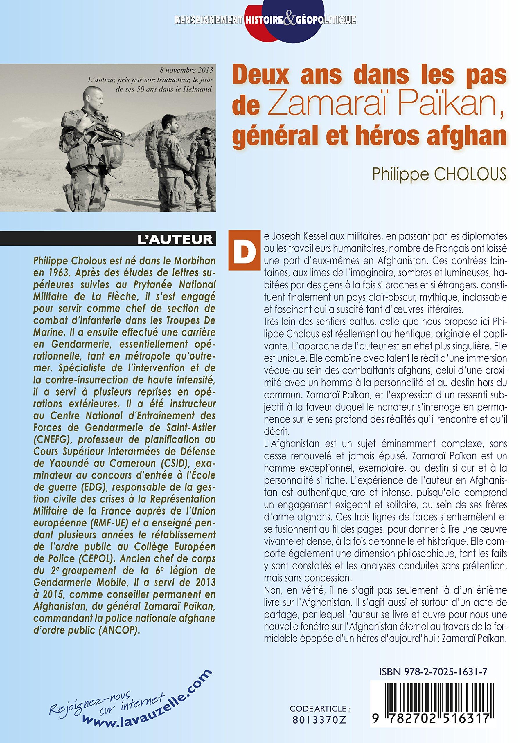 Deux ans dans les pas de Zamaraï Païkan, général et héros afghan.