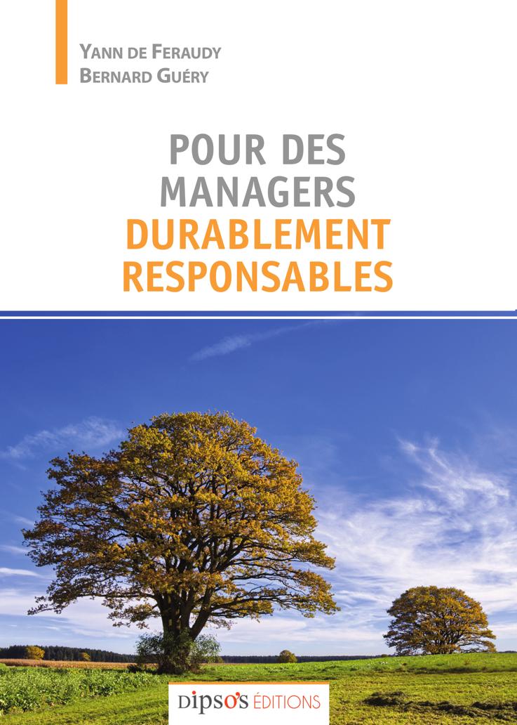 Pour des managers durablement responsables