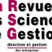 La Revue des Sciences de Gestion (La RSG)